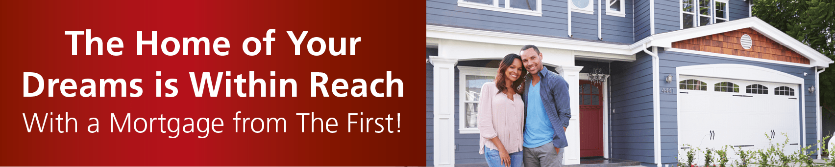 The Home of Your Dreams is Within Reach - Mortgage Rates as Low as 4.75%APR.